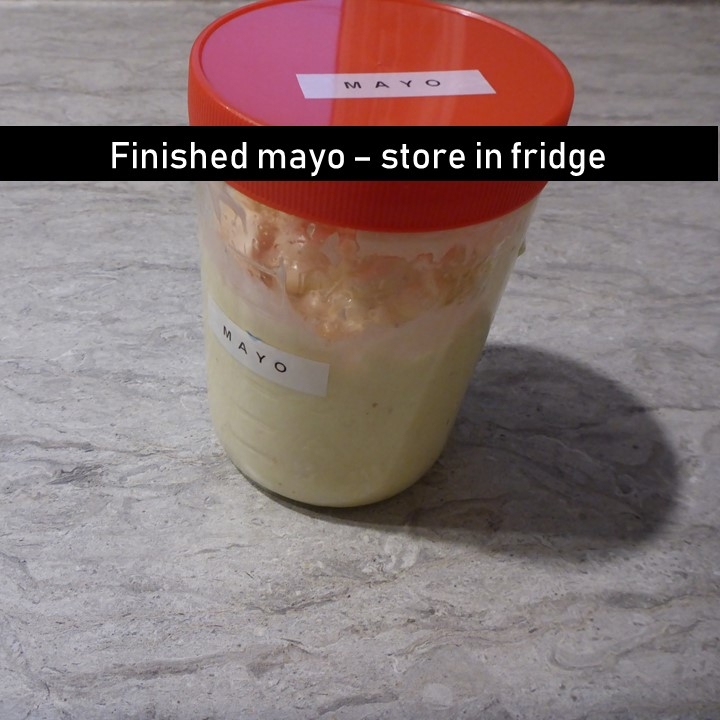 finished mayo- store in fridge